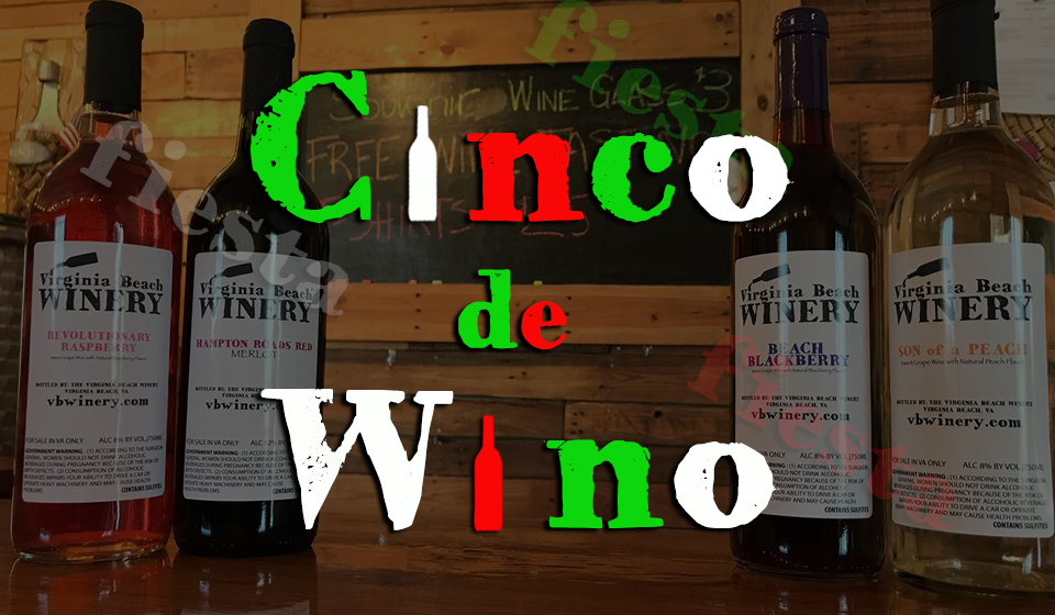 Cinco de Wino!